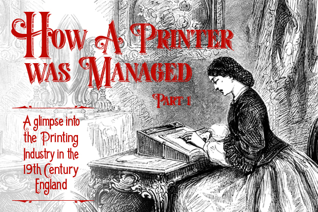 HIW Glimpses into the Past - How A Printer Was Managed