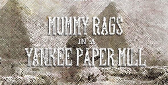 HIW Glimpses into the Past - Mummy Rags